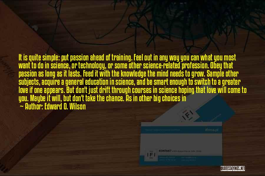 Hard Work Never Fail Quotes By Edward O. Wilson