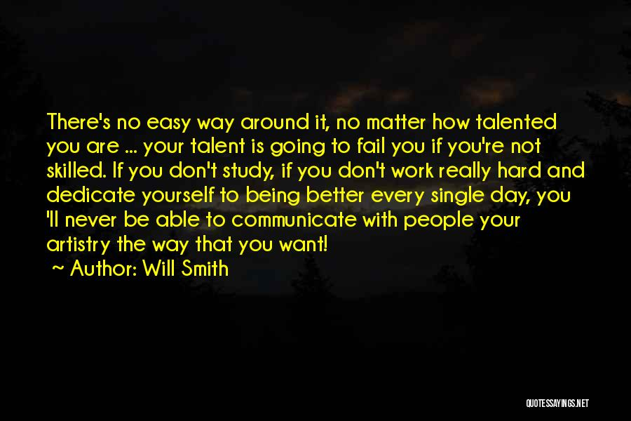 Hard Work Never Fail Quotes By Will Smith