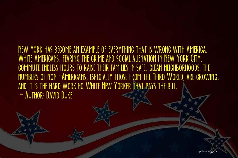 Hard Work Pays Quotes By David Duke