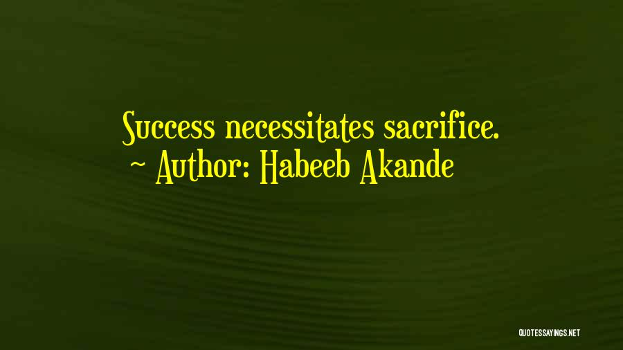 Hard Work Pays Quotes By Habeeb Akande
