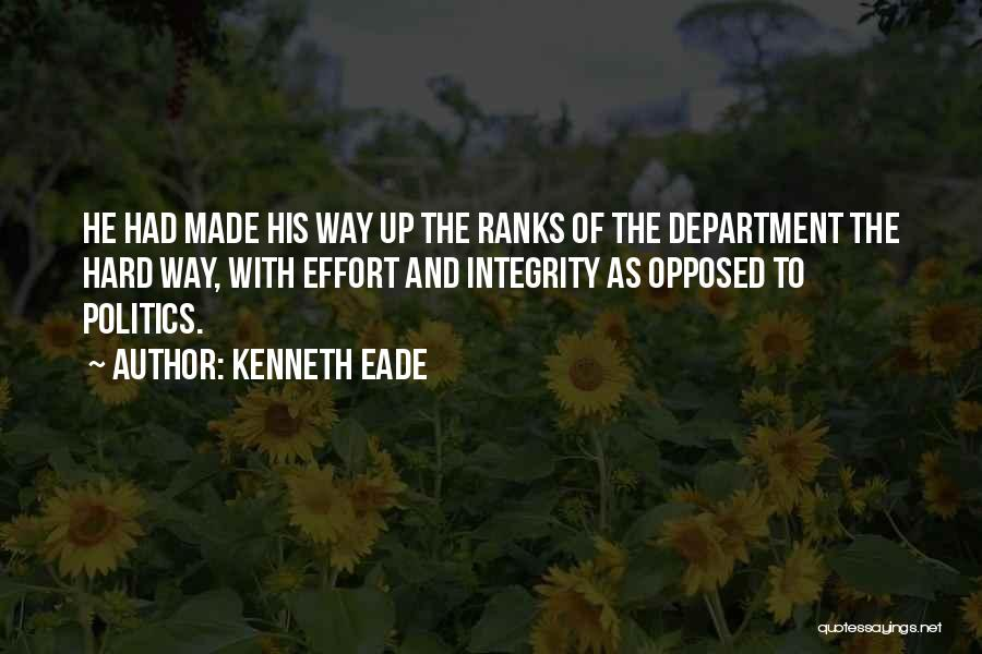 Hard Work Pays Quotes By Kenneth Eade
