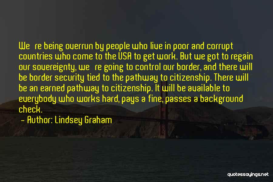 Hard Work Pays Quotes By Lindsey Graham