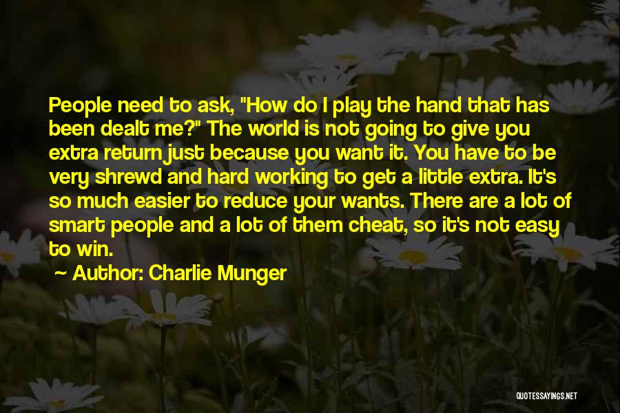 Hard Work Smart Work Quotes By Charlie Munger