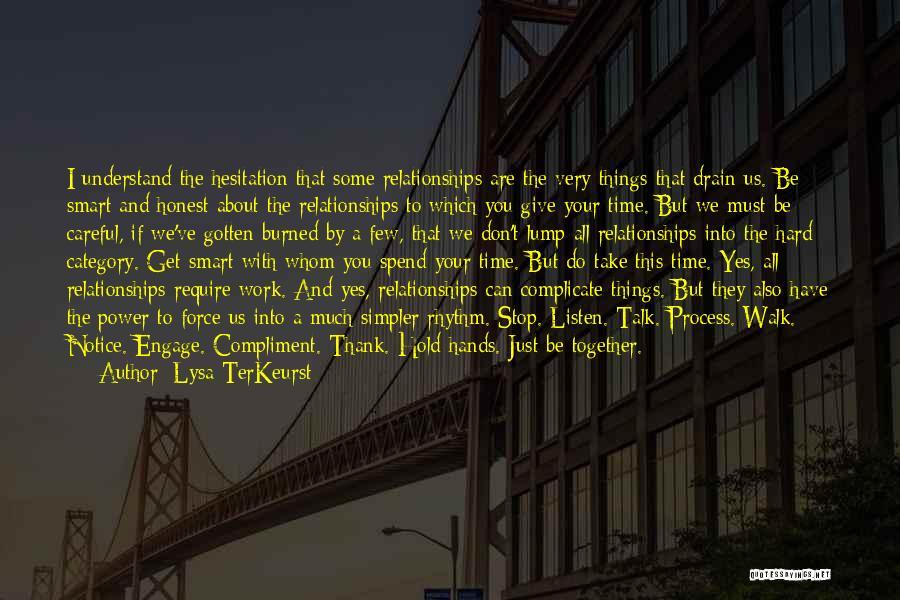 Hard Work Smart Work Quotes By Lysa TerKeurst