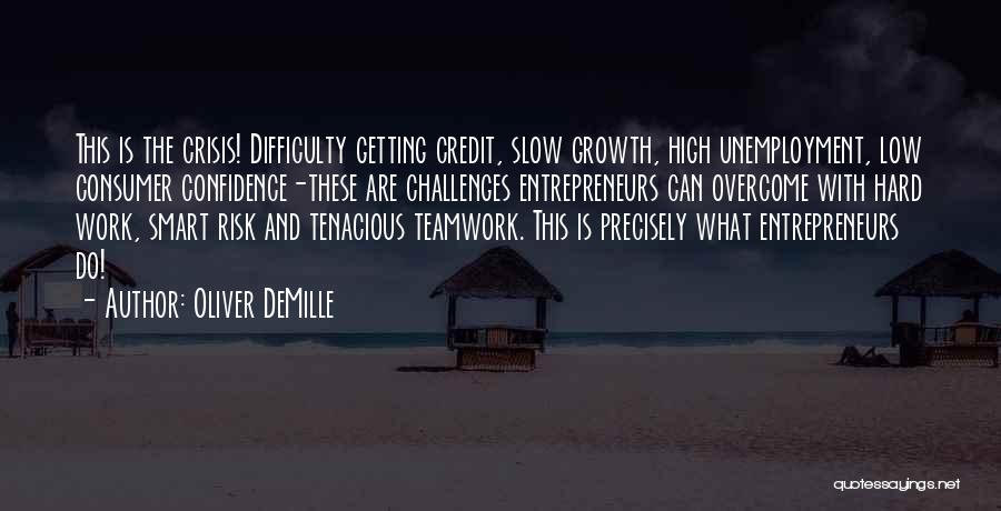 Hard Work Smart Work Quotes By Oliver DeMille