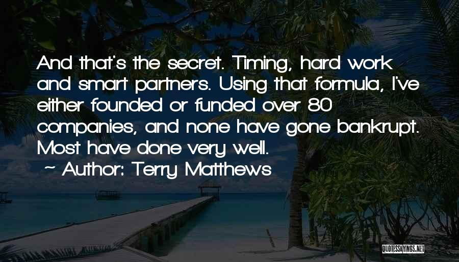 Hard Work Smart Work Quotes By Terry Matthews