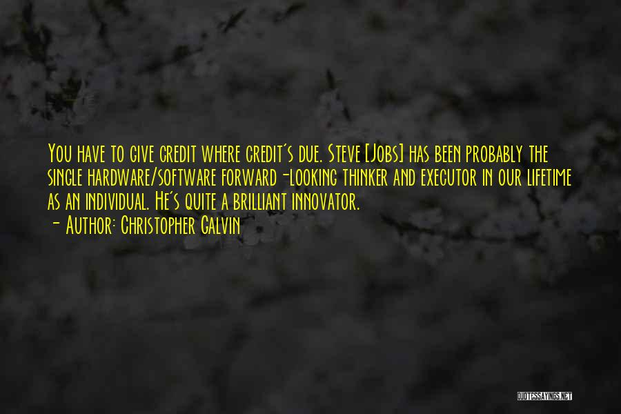 Hardware And Software Quotes By Christopher Galvin