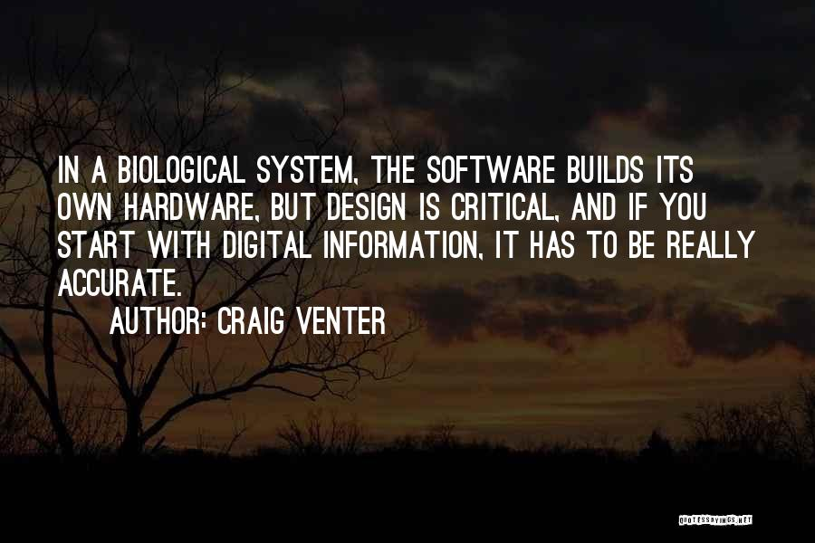 Hardware And Software Quotes By Craig Venter