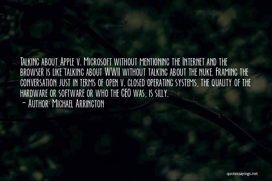 Hardware And Software Quotes By Michael Arrington