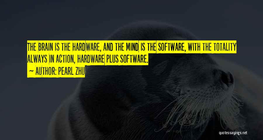 Hardware And Software Quotes By Pearl Zhu