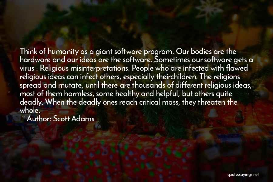 Hardware And Software Quotes By Scott Adams