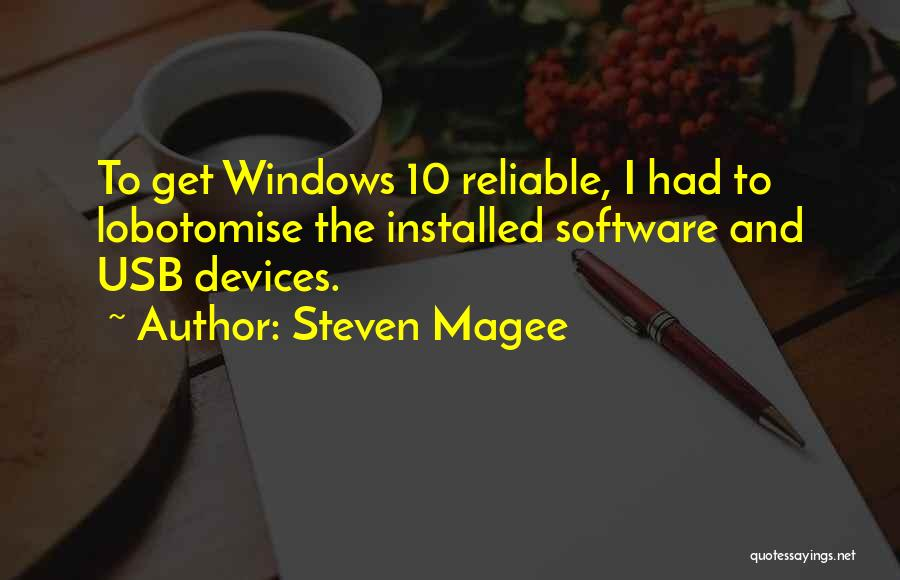 Hardware And Software Quotes By Steven Magee