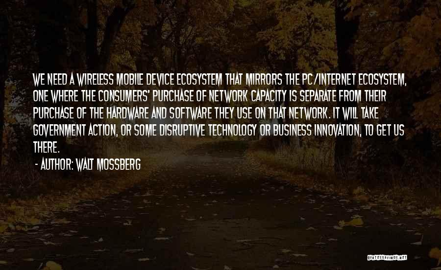Hardware And Software Quotes By Walt Mossberg