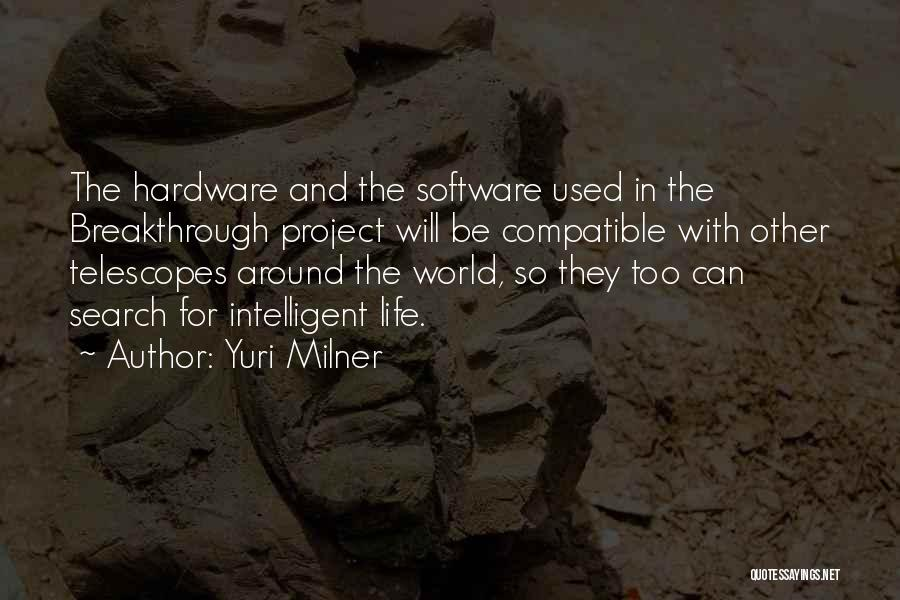 Hardware And Software Quotes By Yuri Milner