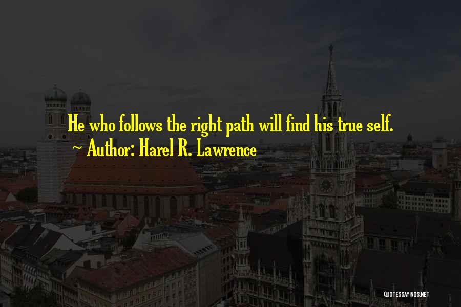 Harel R. Lawrence Quotes 1898383