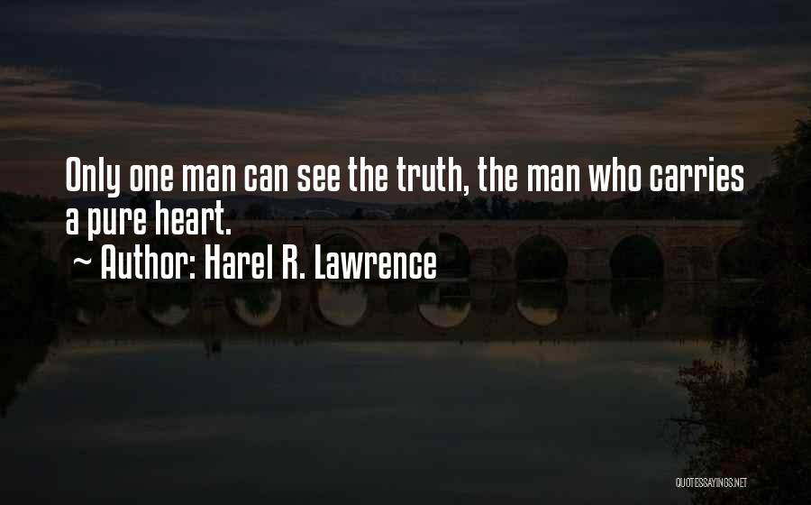 Harel R. Lawrence Quotes 2163164