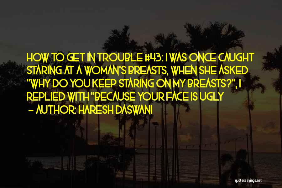 Haresh Daswani Quotes 194597