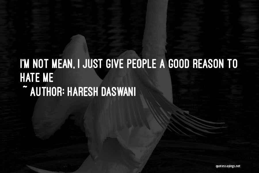 Haresh Daswani Quotes 789744