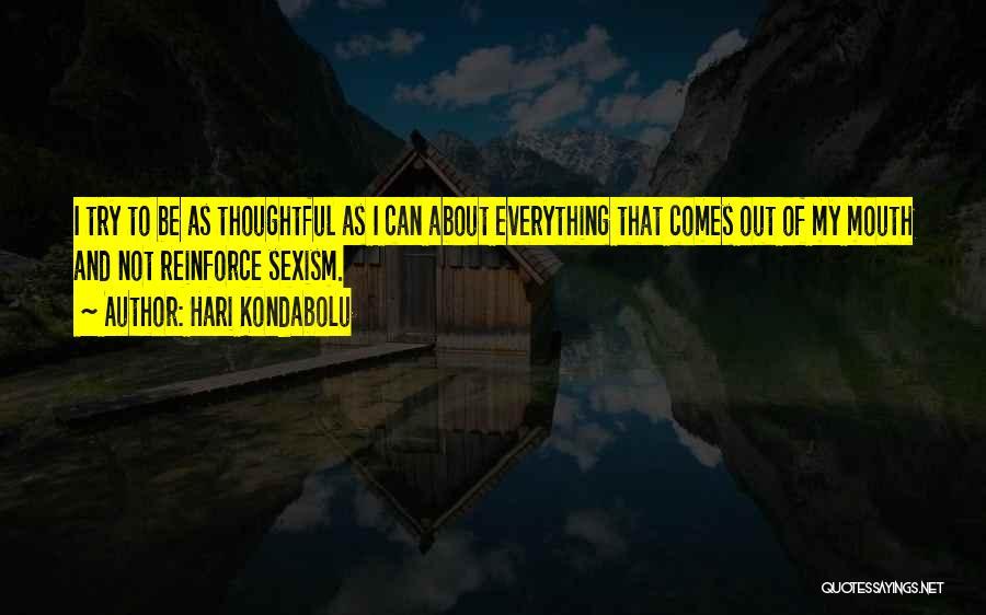 Hari Kondabolu Quotes 1604556