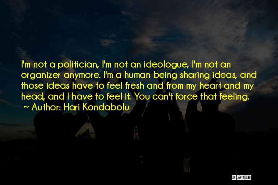 Hari Kondabolu Quotes 1653146