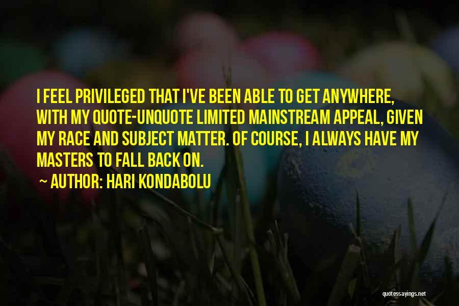 Hari Kondabolu Quotes 1739484