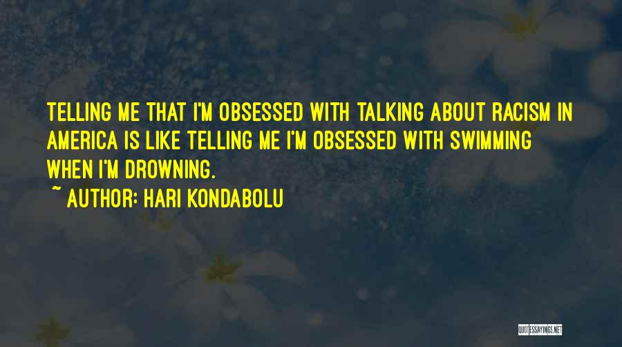 Hari Kondabolu Quotes 219364