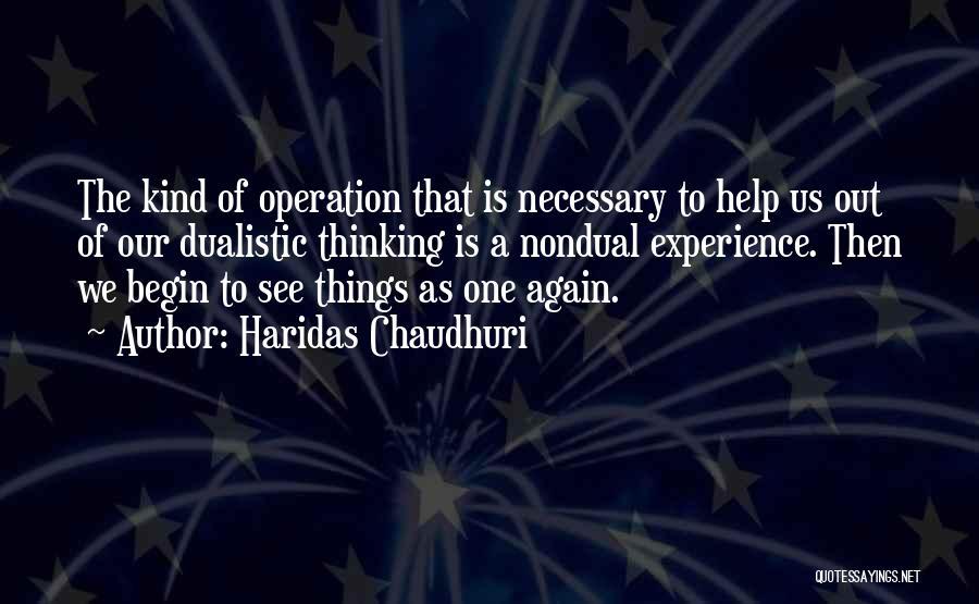 Haridas Chaudhuri Quotes 521737