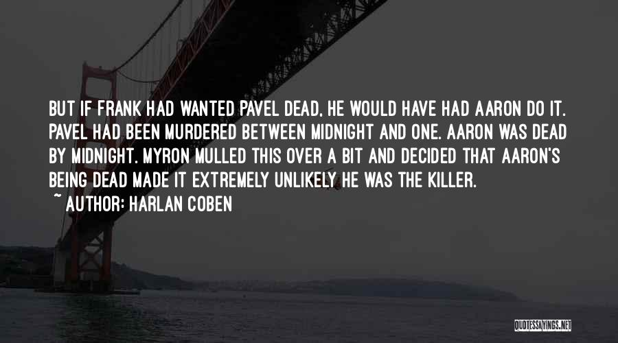 Harlan Coben Quotes 1241359