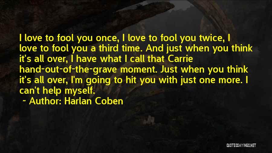 Harlan Coben Quotes 1740588