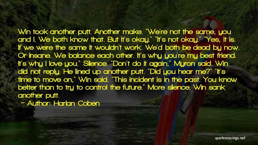Harlan Coben Quotes 2123760