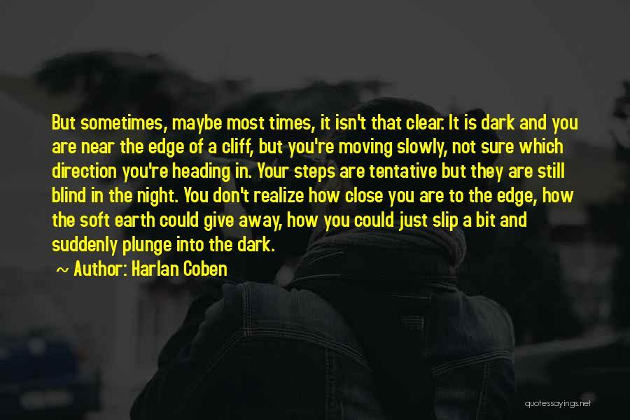 Harlan Coben Quotes 478472