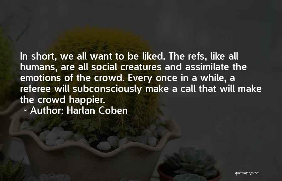 Harlan Coben Quotes 710173