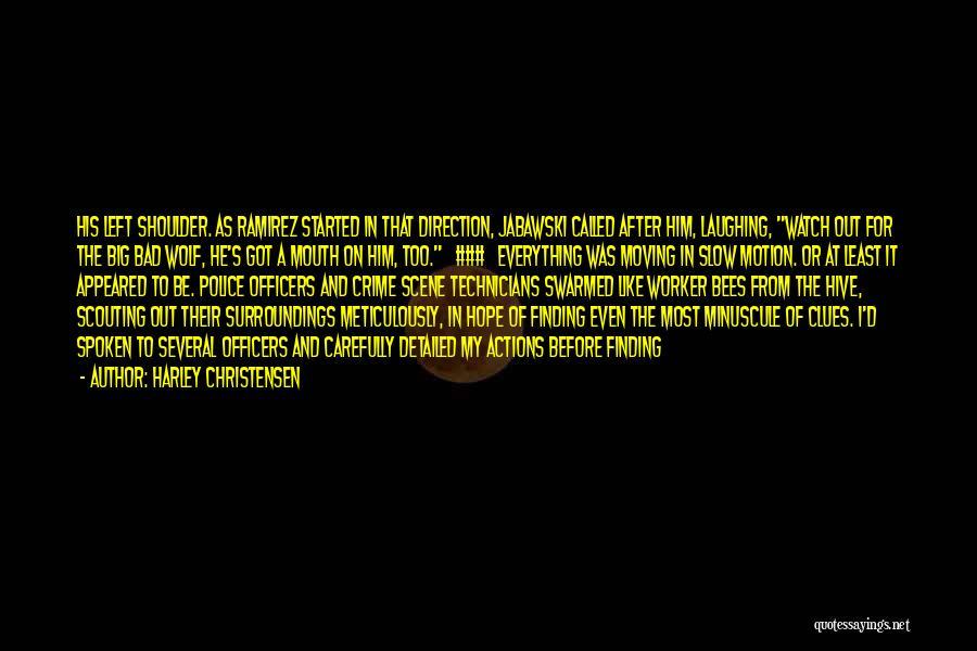 Harley Christensen Quotes 225930
