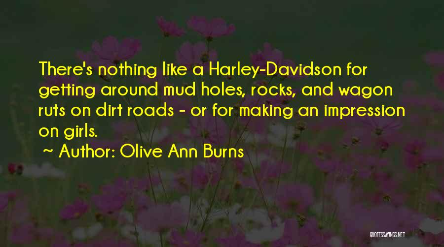 Harley Davidson Quotes By Olive Ann Burns