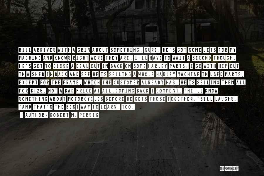 Harley Davidson Quotes By Robert M. Pirsig