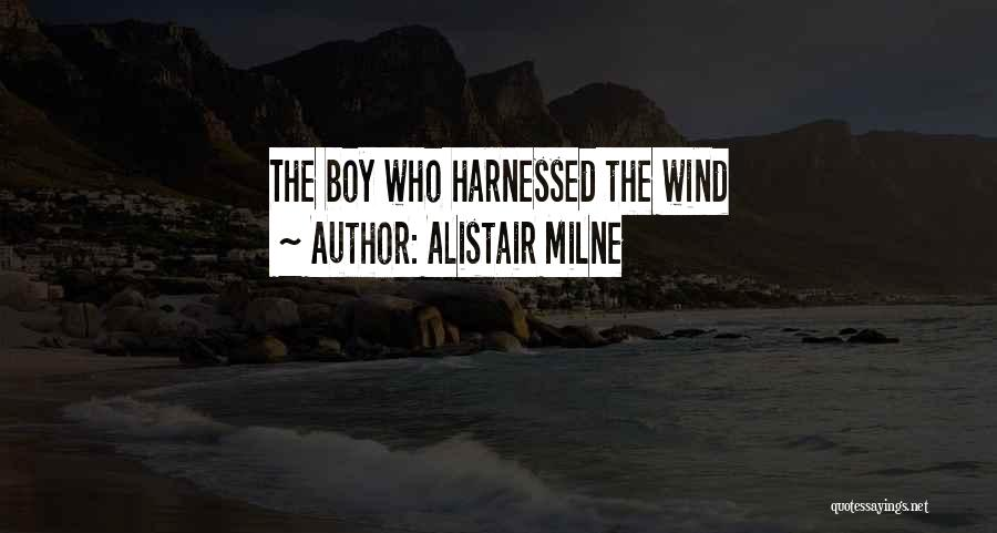 Harnessed Quotes By Alistair Milne