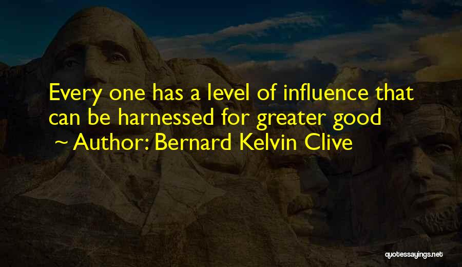 Harnessed Quotes By Bernard Kelvin Clive
