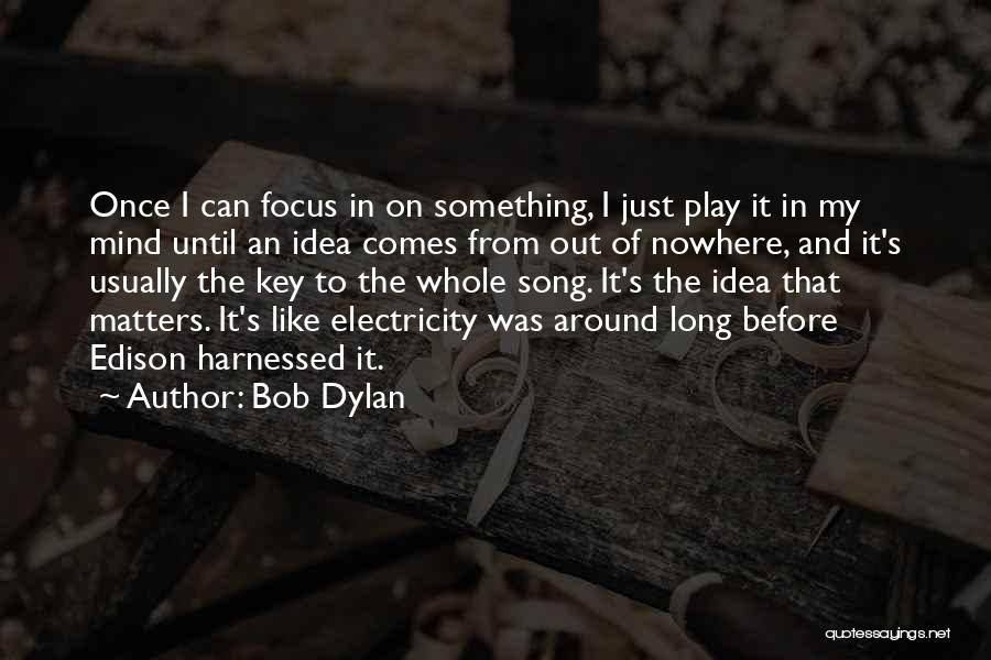 Harnessed Quotes By Bob Dylan