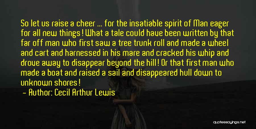 Harnessed Quotes By Cecil Arthur Lewis
