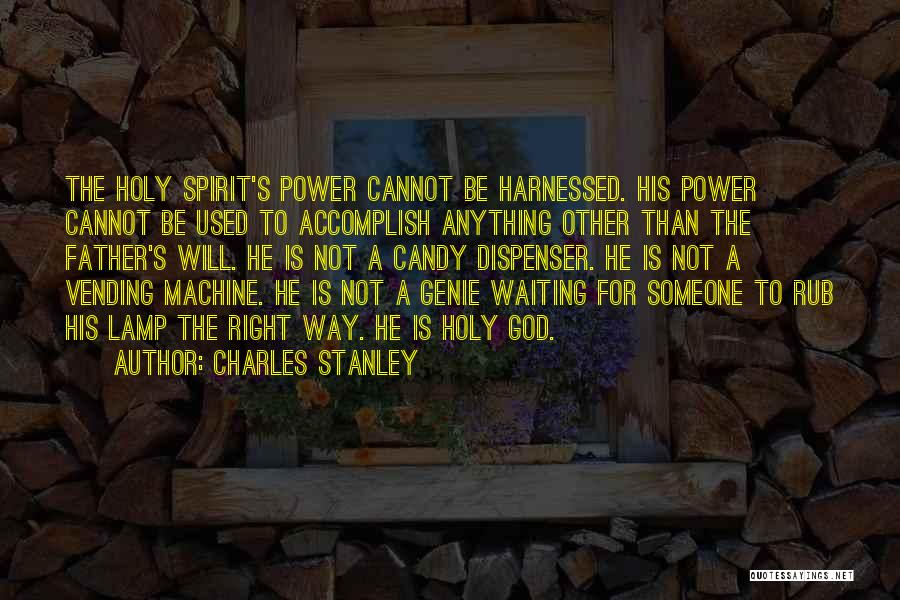 Harnessed Quotes By Charles Stanley