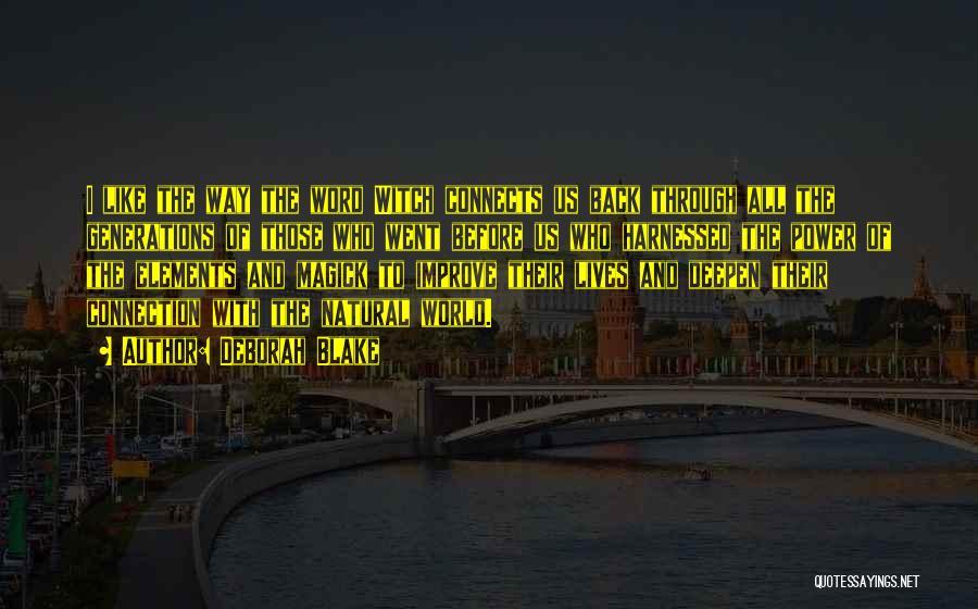Harnessed Quotes By Deborah Blake