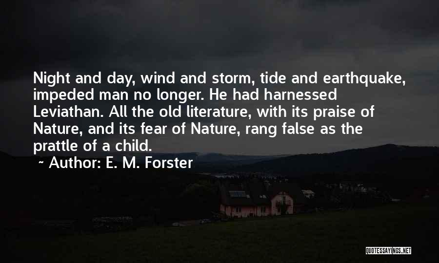 Harnessed Quotes By E. M. Forster
