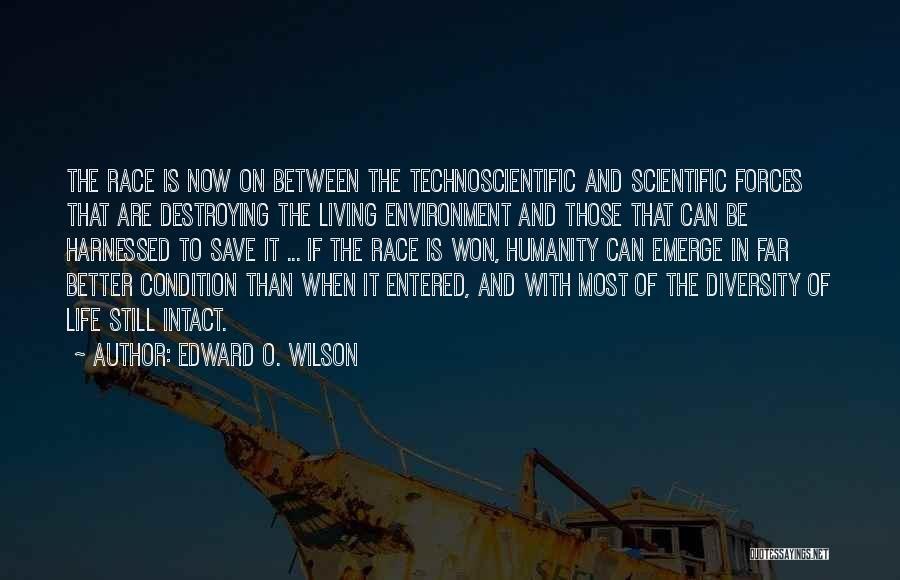 Harnessed Quotes By Edward O. Wilson