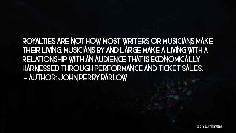 Harnessed Quotes By John Perry Barlow