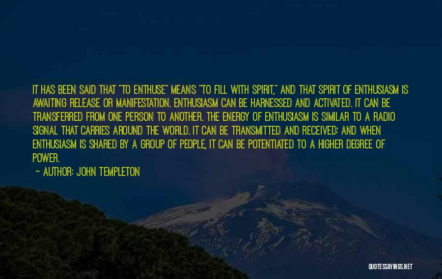 Harnessed Quotes By John Templeton