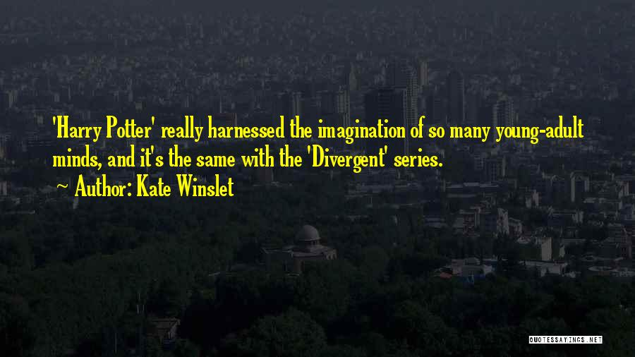 Harnessed Quotes By Kate Winslet
