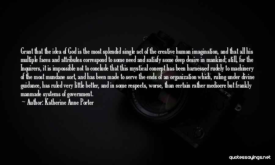 Harnessed Quotes By Katherine Anne Porter