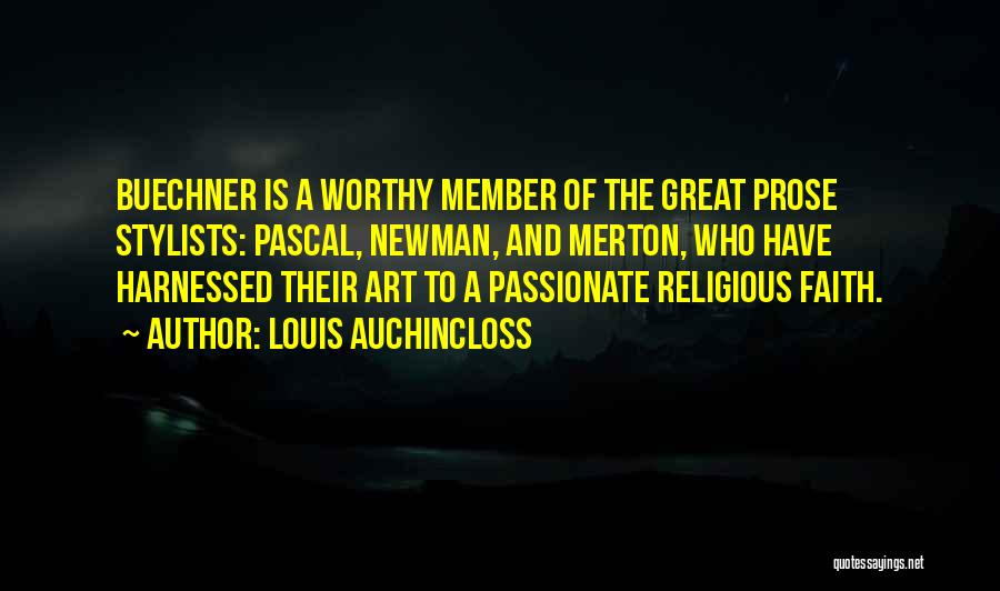 Harnessed Quotes By Louis Auchincloss