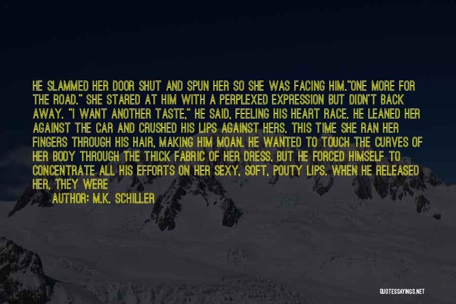 Harnessed Quotes By M.K. Schiller