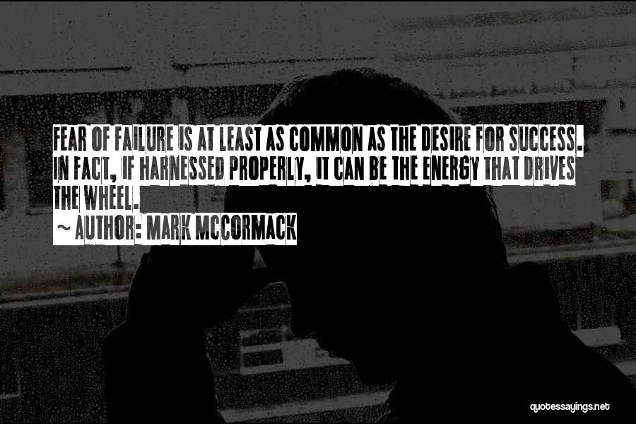 Harnessed Quotes By Mark McCormack